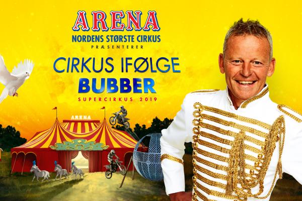 Cirkus ifølge Bubber | Cirkus Arena